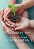 2021-22 Study topic – The Christian Couple Leaven of Renewal